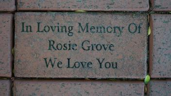 In Loving Memory Of Rosie Grove We Love You