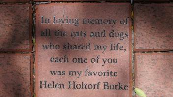 In loving memory of all the cats and dogs who shared  my life, each one of  you was my favorite Helen Holtorf Burke