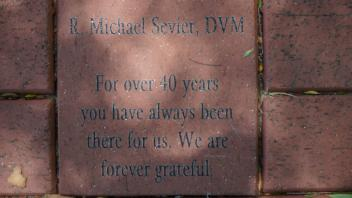 R Michael Sevier DVM  For over 40 years you have always been there for us. We are forever grateful.